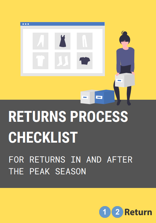 You are prepared for Peak Season, great! What about the Returns?
